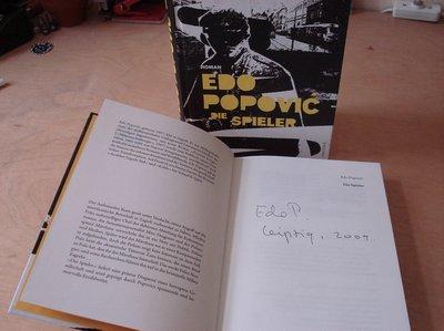 Edo Popovic, Die Spieler, signiert