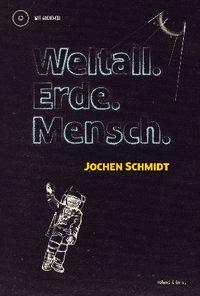 Cover Jochen Schmidt Weltall. Erde